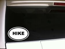 "HIKE Oval Car Decal Vinyl Sticker 6"" *D32 Nature Trails Hiking Camping Love Gift"