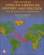 The Atlas of African-American History and Politics : From the Slave Trade to Mod