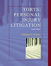 Torts Personal Injury Litigation by William P. Statsky (2000, Hardcover,...
