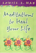 Meditations To Heal Your Life by Louise L. Hay Book (2002)