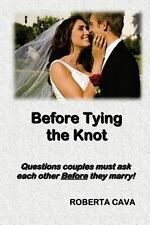 Before Tying the Knot : Questions Couples Must Ask Each Other Before They...
