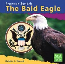 The Bald Eagle (American Symbols)-ExLibrary