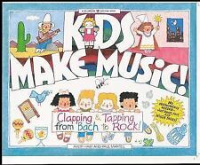 Kids Make Music!: Clapping & Tapping from Bach to Rock! (Williamson Kids Can! Se