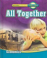TimeLinks: First Grade, All Together-Unit 4 Economics Student Edition, Macmillan