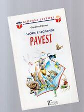 """storie e leggende pavesi -serie giovani lettori - La spiga"""" - libri nuovi slt"""