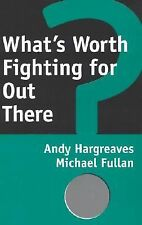 What's Worth Fighting for Out There?