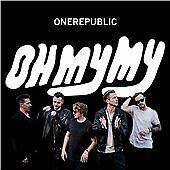 OneRepublic - Oh My My (ORIGINAL, MINT CD 2016)