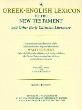 A Greek-English Lexicon of the New Testament and Other Early Christian Literatur