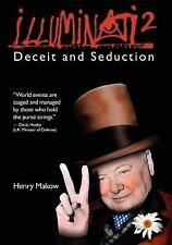 Illuminati 2 - Deceit and Seduction by Henry Makow (2010, Paperback)