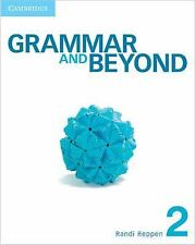 Grammar and Beyond: GRAMMAR AND BEYOND LEVEL 2 STUDENT'S BOOK AND ONLINE...