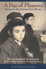 A Day of Pleasure: Stories of a Boy Growing Up in Warsaw