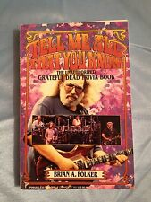 TELL ME ALL THAT YOU KNOW THE GRATEFUL DEAD TRIVIA BOOK JERRY GARCIA PB NICE