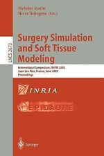 Lecture Notes in Computer Science Ser.: Surgery Simulation and Soft Tissue...