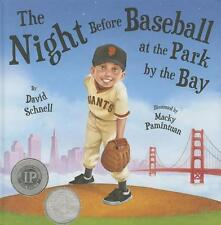 The Night Before Baseball at the Park by the Bay von David Schnell (2014,...