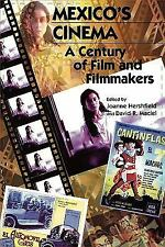 Mexico's Cinema: A Century of Film and Filmmakers (Latin American Silh-ExLibrary