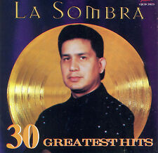 30 Greatest Hits by La Sombra (CD, Jan-1997, Freddie Records)