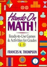 Hands-On Math!: Ready-To-Use Games and Activities for Grades 4-8 by Frances McB