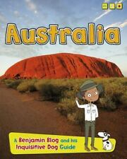 Australia: A Benjamin Blog and His Inquisitive Dog Guide (Country Guides,...