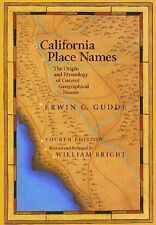 California Place Names: The Origin and Etymology of Current Geographical Names
