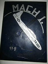 WWII U.S. AIR FORCE 53-B PILOT CLASS YEARBOOK  - TUB EN