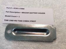 SUZUKI T500 NOS BRACKET BATTERY HOLDER PT NO 41561-15000 FACTORY NEW