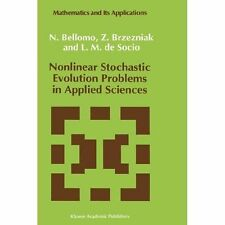 Nonlinear Stochastic Evolution Problems in Applied Sciences (Mathematics and Its