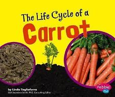 The Life Cycle of a Carrot (Plant Life Cycles)-ExLibrary