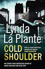 Cold Shoulder, Lynda La Plante