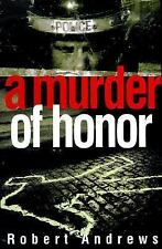 Robert Andrews - Murder Of Honor (2001) - Used - Trade Cloth (Hardcover)