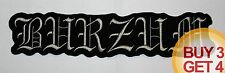 1BURZUM GY BACK PATCH,BUY3GET4,BATHORY,EMPEROR,MAYHEM,TAAKE,ULVER,IMMORTAL,MGLA