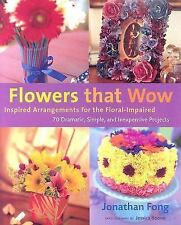 Flowers that Wow: Inspired Arrangements for the Floral-Impaired-ExLibrary