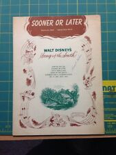 Sooner Or Later From Walt Disney's Song Of The South