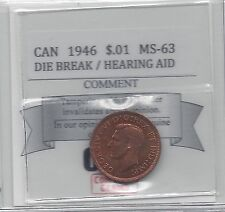 """**1946 Lg Die Br""""**Coin Mart Graded Canadian,Small One Cent, *MS-63*Hearing Aid"""