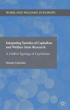 Work and Welfare in Europe: Integrating Varieties of Capitalism and Welfare...