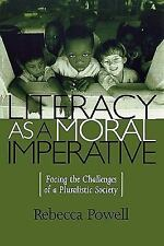 Literacy as a Moral Imperative: Facing the Challenges of a Pluralistic Society (