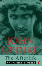 The Afterlife John Updike Very Good Book