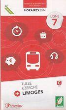 GUIDE HORAIRES 2014 - LIGNE 7 BUS CAR TULLE - UZERCHE - LIMOGES - DEPLIANT