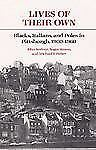 Working Class in American History: Lives of Their Own : Blacks, Italians, and...