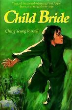 Child Bride by Ching Yeung Russell 1999, HC YING FACES AN ARRANGED MARRIAGE@ 111