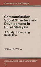 Communication, Social Structure and Development in Rural Malaysia: A Study of Ka