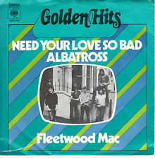 "7"" 45 TOURS HOLLANDE FLEETWOOD MAC ""Need Your Love So Bad / Albatross"" 1972"