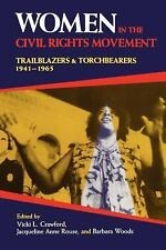 Women in the Civil Rights Movement: Trailblazers and Torchbearers, 1941-1965 (Bl