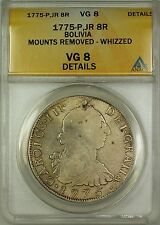1775-P JR Bolivia Silver 8 Reales Coin ANACS VG-8 Details Mounts Removed Whizzed