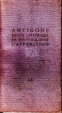 Antigone Revue Litteraire de Photographie L'Apparition #13 1989 Louis Feuillade