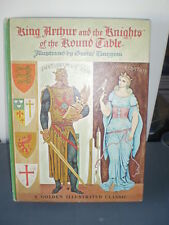 King Arthur and the Knights of the Round Table Golden Illustrated 1962