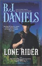 Lone Rider (The Montana Hamiltons) Daniels, B.J. Mass Market Paperback