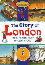 The Story of London: From Roman River to Capital City (Travel), Jacqui Bailey, C