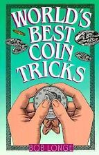 World's Best Coin Tricks by Longe, Bob, Good Book