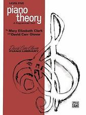 Piano Theory: Level 5 (David Carr Glover Piano Library) Clark, Mary Elizabeth,