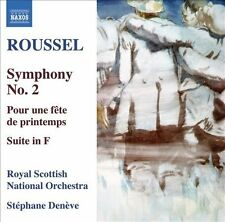 Roussel: Symphony No. 2; Pour une fête de printemps; Suite in F, New Music